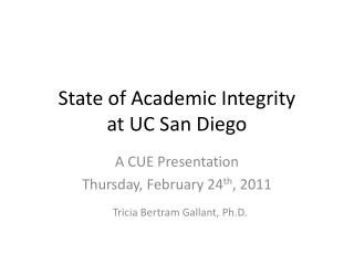 State of Academic Integrity  at UC San Diego