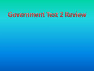 Government Test 2 Review