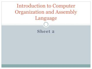 Introduction to Computer Organization and Assembly Language
