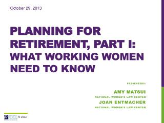 Planning for  retirement,  Part I: What working women Need to know