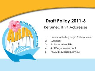 Draft Policy 2011-6 Returned IPv4 Addresses