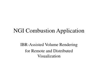 NGI Combustion Application