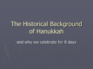 The Historical Background of Hanukkah