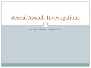 Sexual Assault Investigations