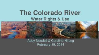 The Colorado River Water Rights & Use