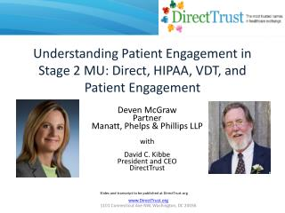 Understanding Patient Engagement in Stage 2 MU: Direct, HIPAA, VDT, and Patient Engagement