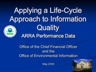 Applying a Life-Cycle Approach to Information Quality
