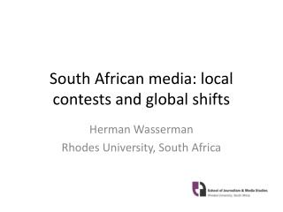 South African media: local contests and global shifts