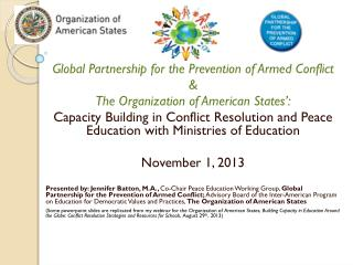 Global Partnership for the Prevention of Armed Conflict  & The Organization of American States':