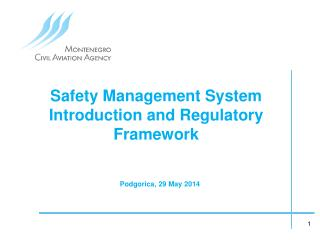 Safety Management  System Introduction and Regulatory Framework