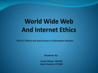 World Wide Web And Internet Ethics