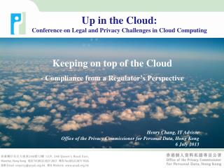 Keeping on top of the Cloud - Compliance from a Regulator's Perspective