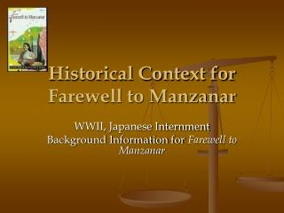 Historical Context for  Farewell to Manzanar