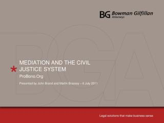 MEDIATION AND THE CIVIL JUSTICE SYSTEM