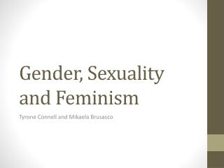 Gender, Sexuality and Feminism