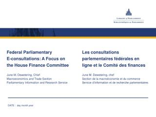 Federal Parliamentary E-consultations: A Focus on the House Finance Committee
