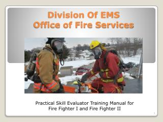 Division Of EMS Office of Fire Services