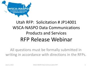 Utah RFP:  Solicitation # JP14001 WSCA-NASPO Data Communications Products and Services RFP Release Webinar