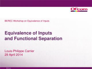 Equivalence of Inputs and Functional Separation