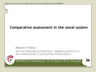 Comparative assessment in the  zonal  system