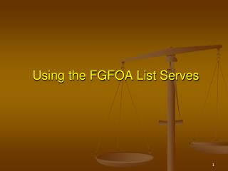 Using the FGFOA List Serves