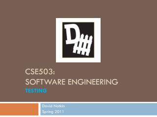 CSE503: Software Engineering testing