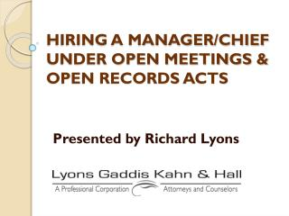 HIRING A MANAGER/CHIEF UNDER OPEN MEETINGS & OPEN RECORDS ACTS