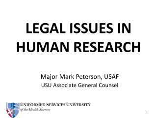 LEGAL ISSUES IN HUMAN RESEARCH