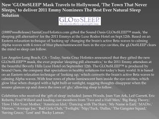 new 'glotosleep' mask travels to hollywood, 'the town that