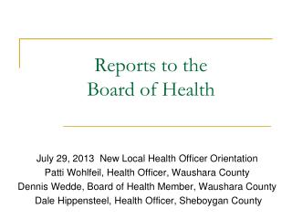 Reports to the Board of Health