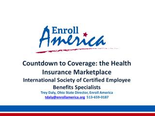 Countdown to Coverage: the Health Insurance  Marketplace International Society of Certified Employee Benefits Specialist