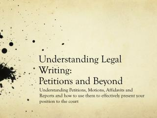 Understanding Legal Writing: Petitions and Beyond