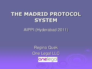 THE  MADRID PROTOCOL SYSTEM