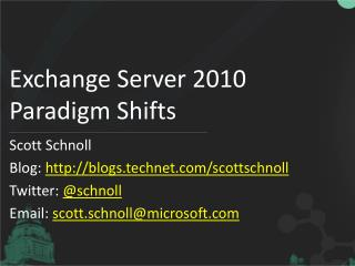 Exchange Server 2010 Paradigm Shifts