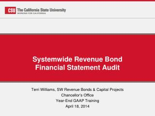 Systemwide  Revenue Bond Financial Statement Audit