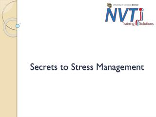 Secrets to Stress Management