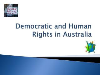 Democratic and Human Rights in Australia