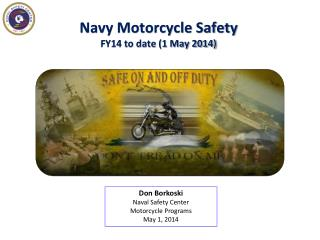 Navy Motorcycle Safety FY14 to date (1 May 2014)