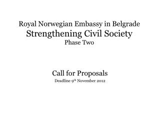 Royal Norwegian Embassy in Belgrade Strengthening Civil Society  Phase Two