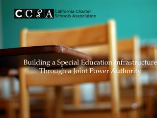 Building a Special Education Infrastructure Through a Joint Power Authority