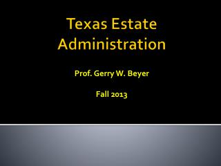 Texas Estate Administration