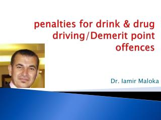 penalties for  drink & drug driving/Demerit point offences