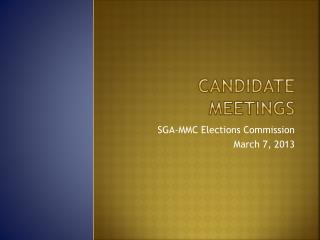 Candidate Meetings