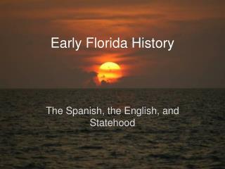 Early Florida History