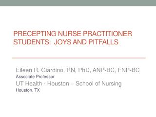 Precepting  Nurse Practitioner Students:   Joys  and Pitfalls