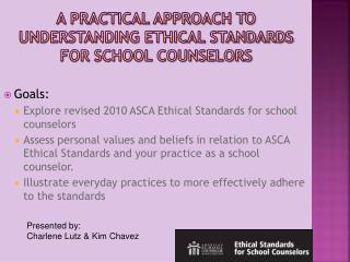 A Practical Approach to Understanding Ethical Standards for School Counselors