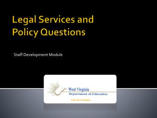 Legal Services and  Policy Questions