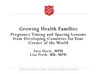 Growing Health Families Pregnancy Timing and Spacing Lessons from Developing Countries for Your Corner of the World Sar