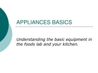 APPLIANCES BASICS