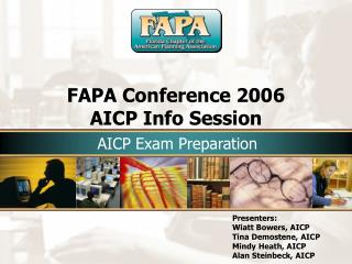 FAPA Conference 2006 AICP Info Session